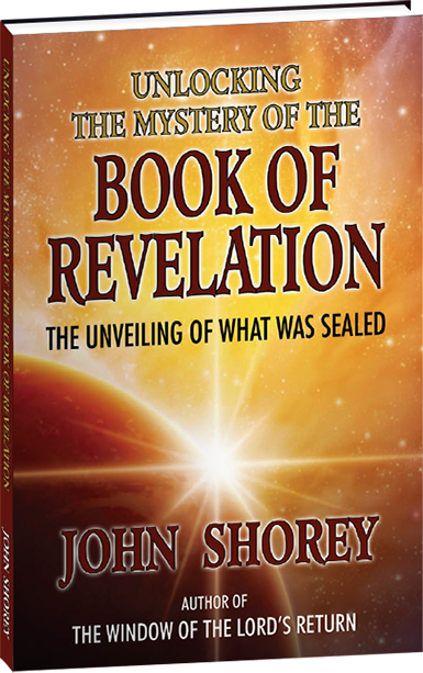 Unlocking the Mystery of the Book of Revelation, a book by John Shorey